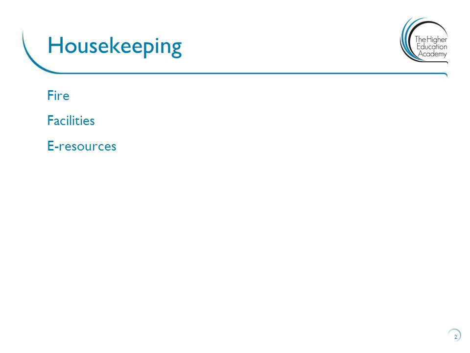 Fire Facilities E-resources 2 Housekeeping