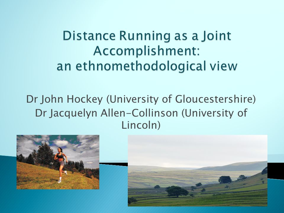  Hockey, J and Allen-Collinson, J (2006) Seeing the way: visual sociology and the distance runner s perspective, Visual Studies.