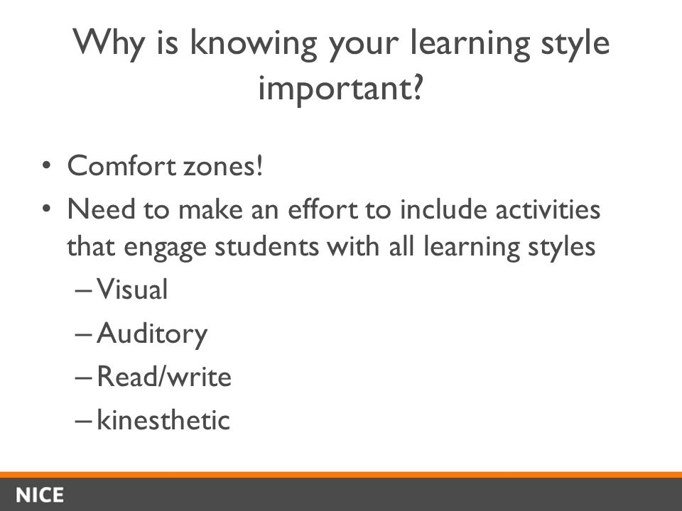 Why is knowing your learning style important. Comfort zones.