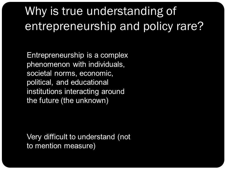 Policy Conclusions and Tool Stages of development Simple measures do not work The index tracks well Institutions and people both important People become more important as we move from factor to efficiency to innovation.