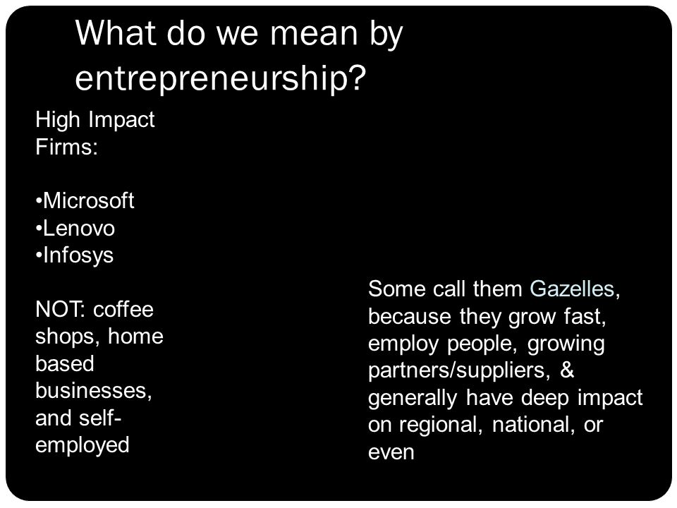 What do we mean by entrepreneurship.