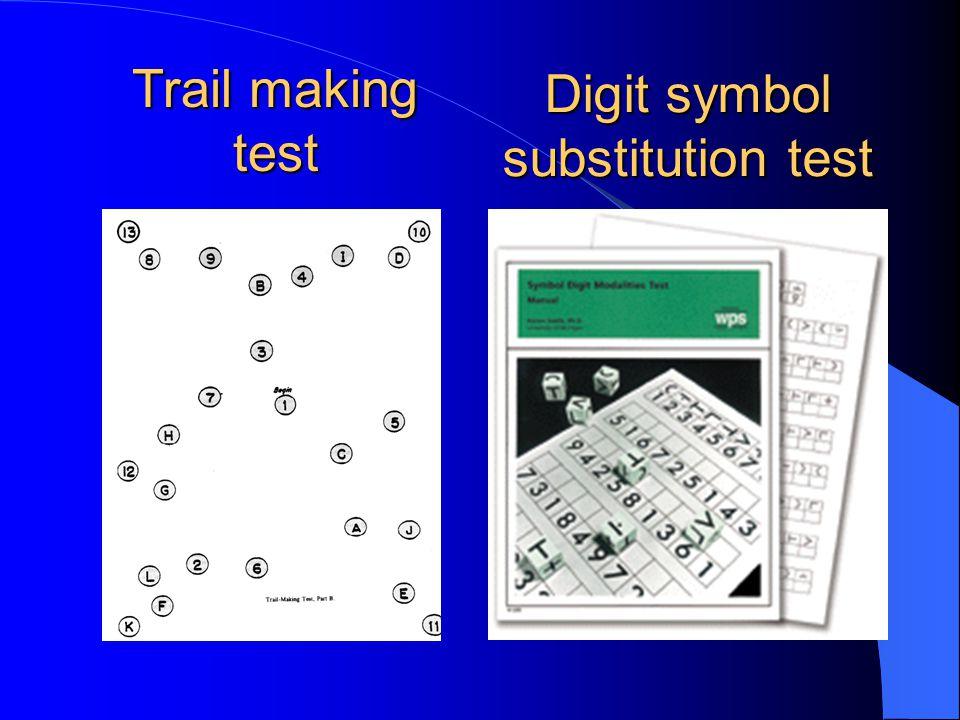 Digit symbol substitution test Trail making test