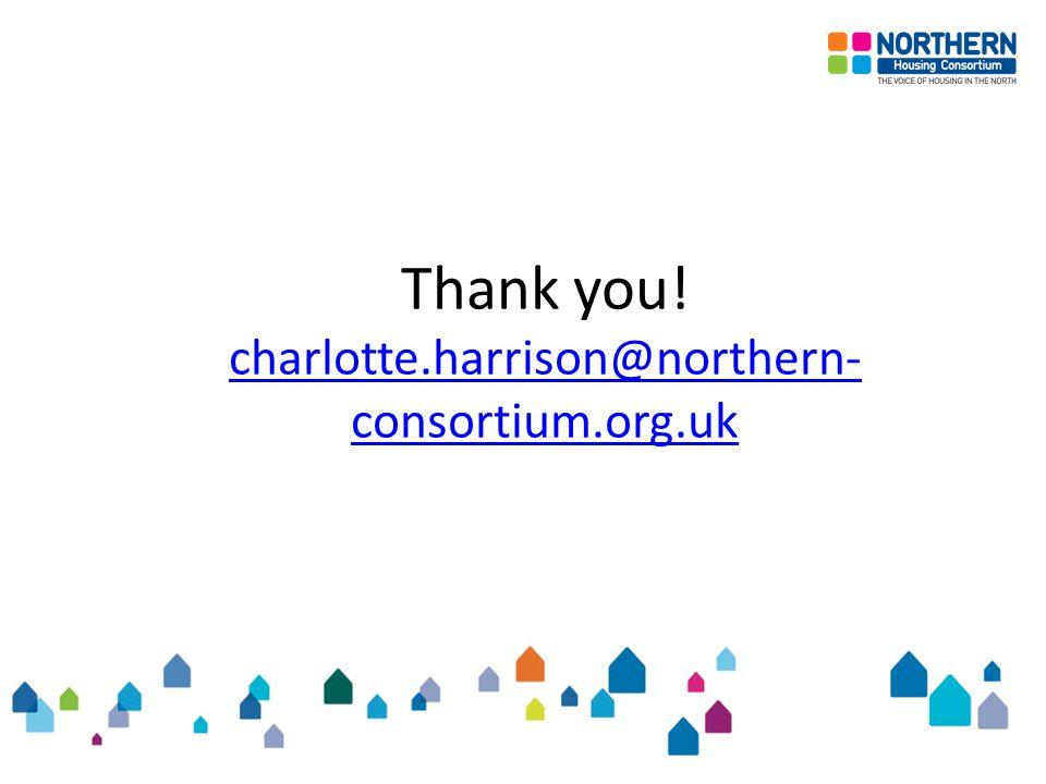 Thank you! charlotte.harrison@northern- consortium.org.uk charlotte.harrison@northern- consortium.org.uk