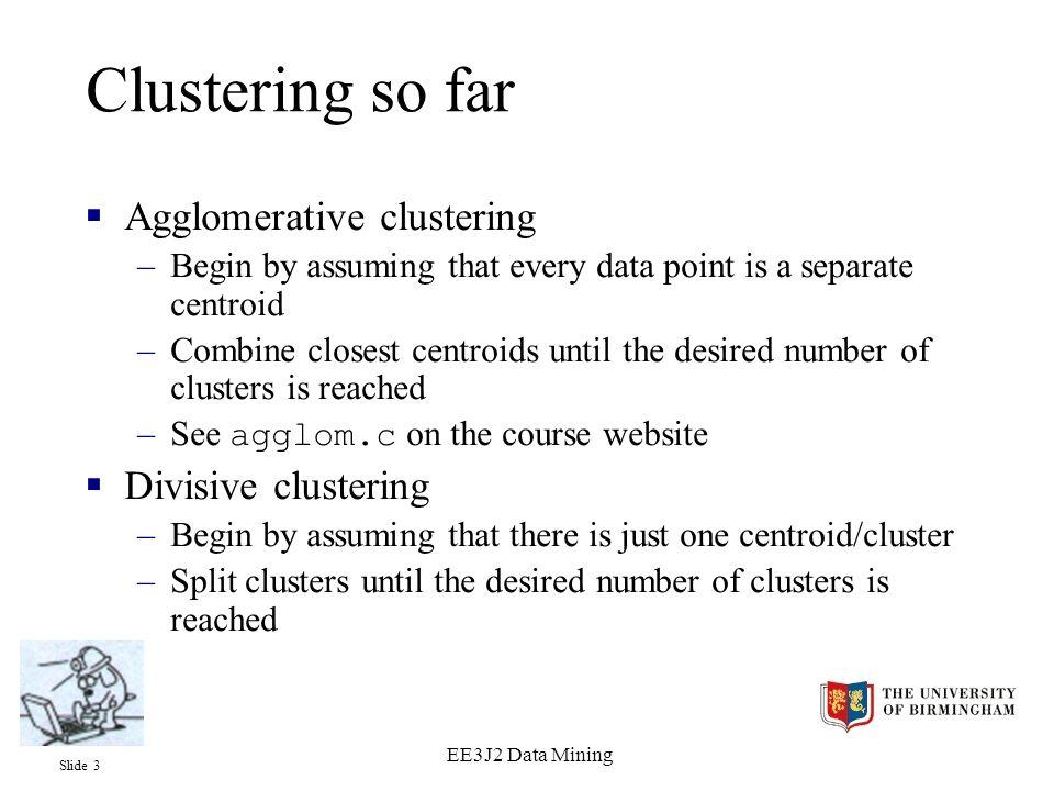 Slide 14 EE3J2 Data Mining Example