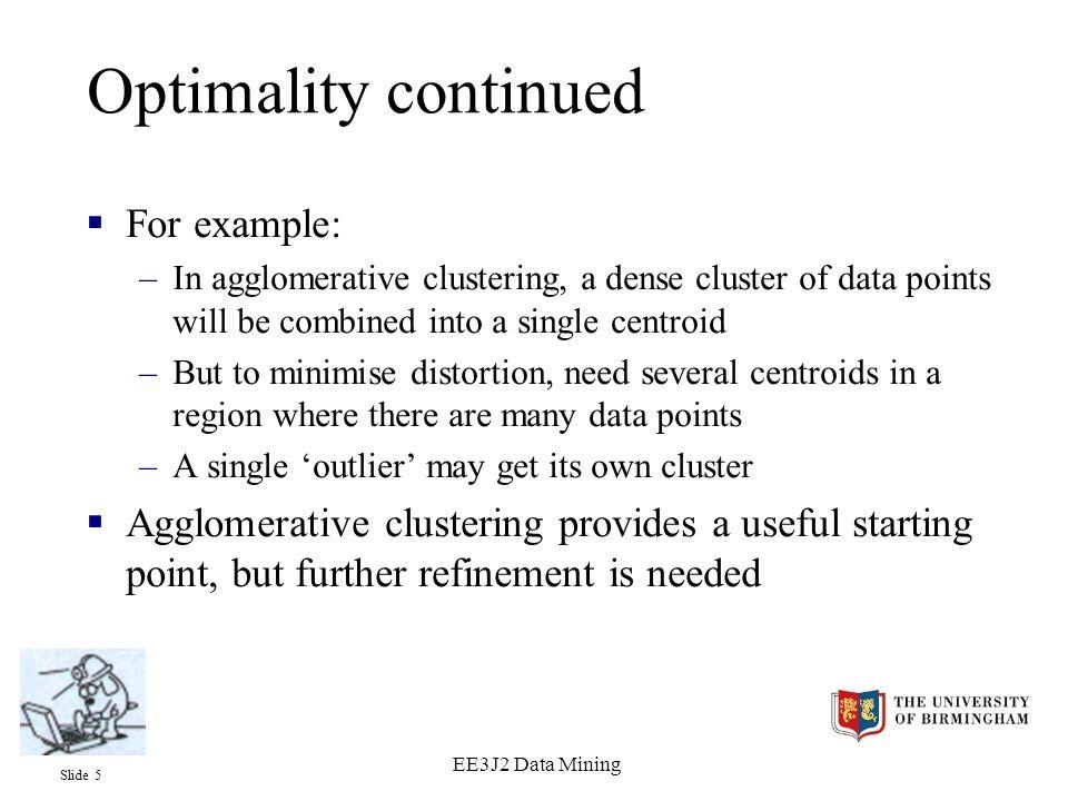 Slide 6 EE3J2 Data Mining 12 centroids