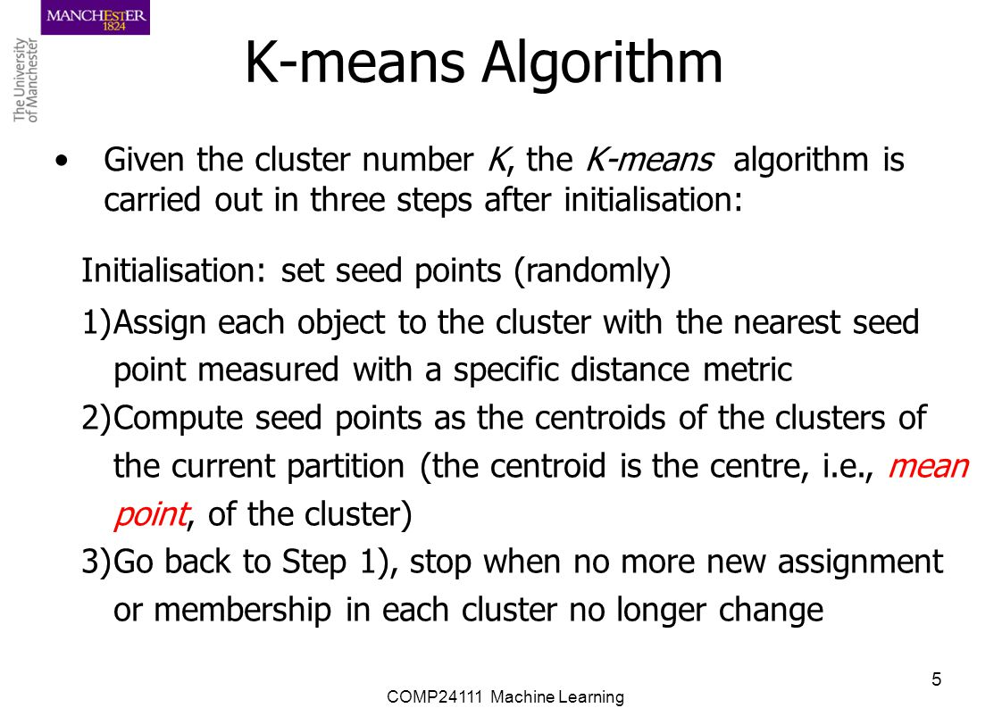 COMP24111 Machine Learning 16 K-means Demo 1.User set up the number of clusters they'd like.