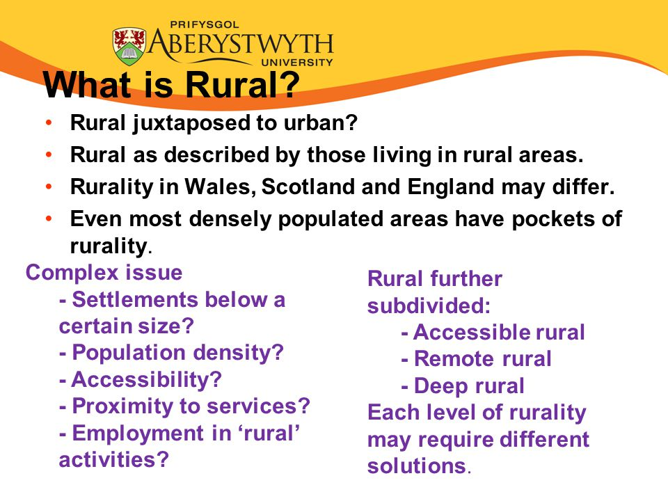 What is Rural.Rural juxtaposed to urban. Rural as described by those living in rural areas.