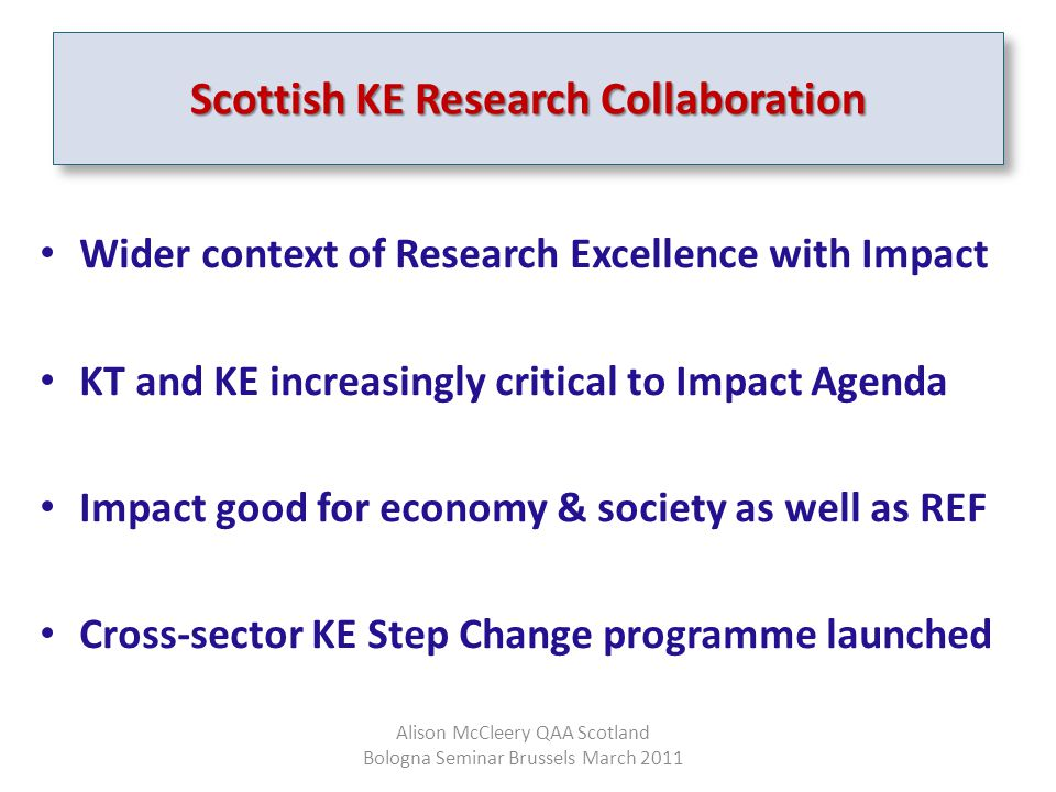 Wider context of Research Excellence with Impact KT and KE increasingly critical to Impact Agenda Impact good for economy & society as well as REF Cro