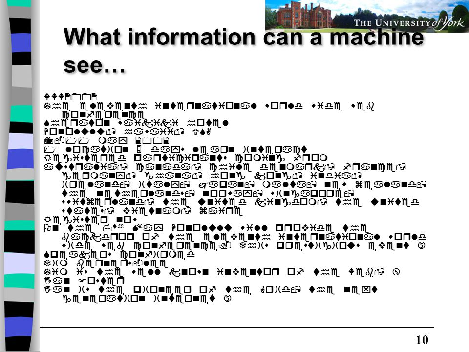 10 What information can a machine see…                          