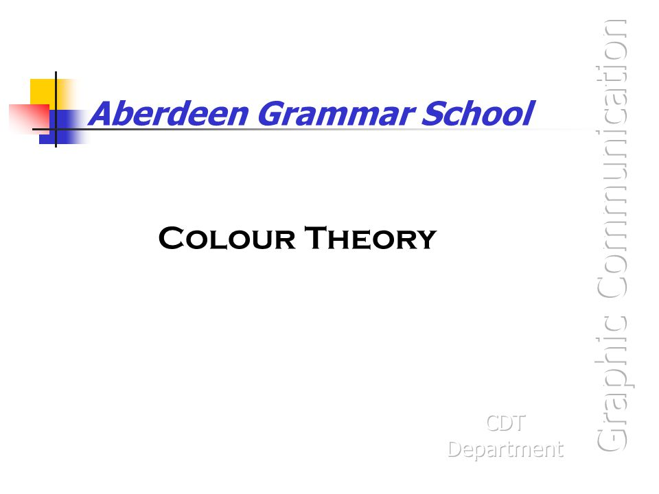 Graphic Communication Colour theory is needed for the Knowledge & Interpretation and the Presentation & Illustration Grades.