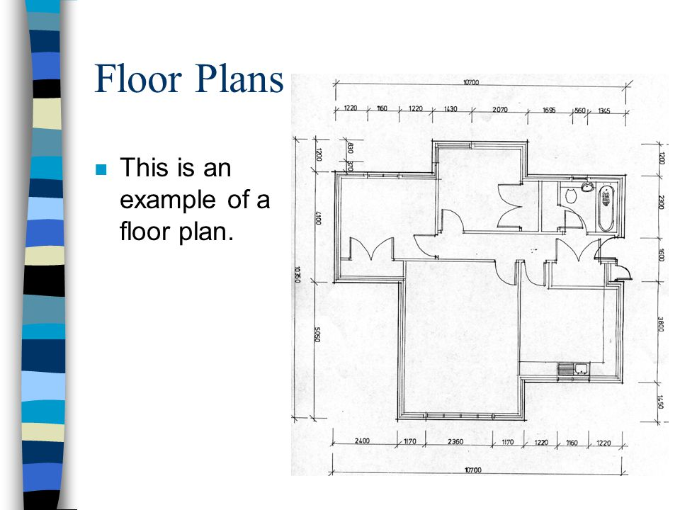 Floor Plans n This is an example of a floor plan.