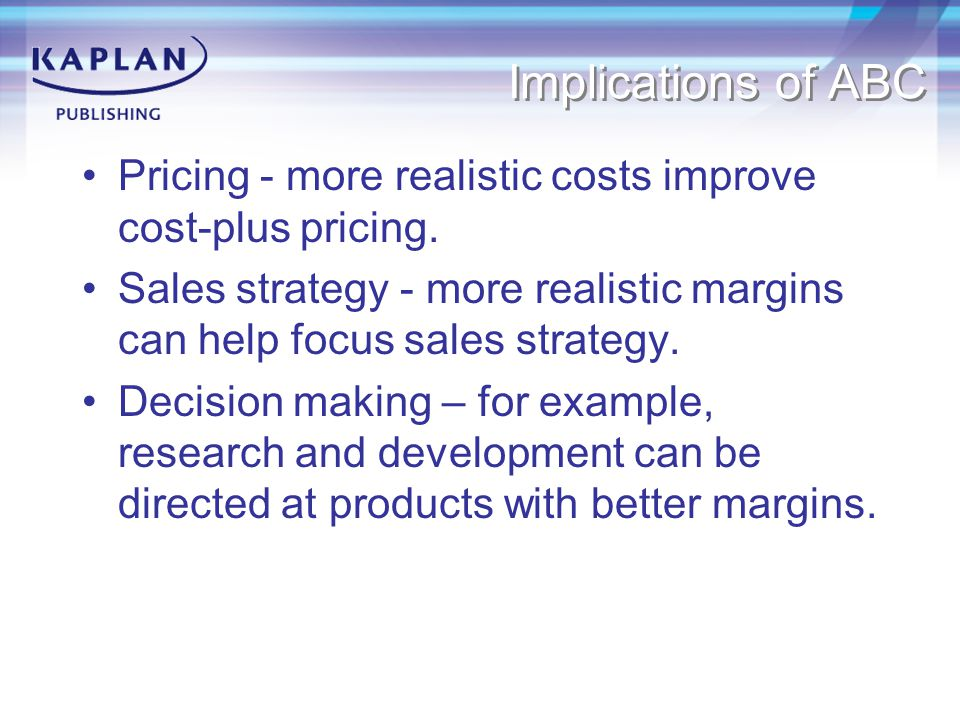 Linking pricing decisions for different products Basic idea: product A is cheap to attract customers who then also buy the higher margin product B.