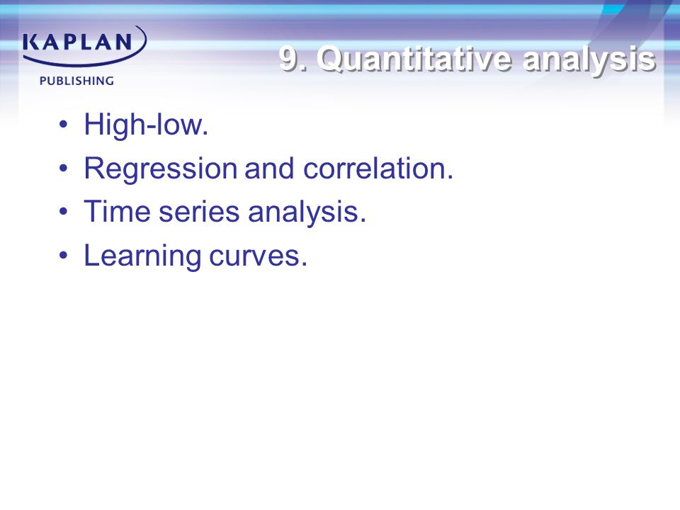 9. Quantitative analysis High-low. Regression and correlation.