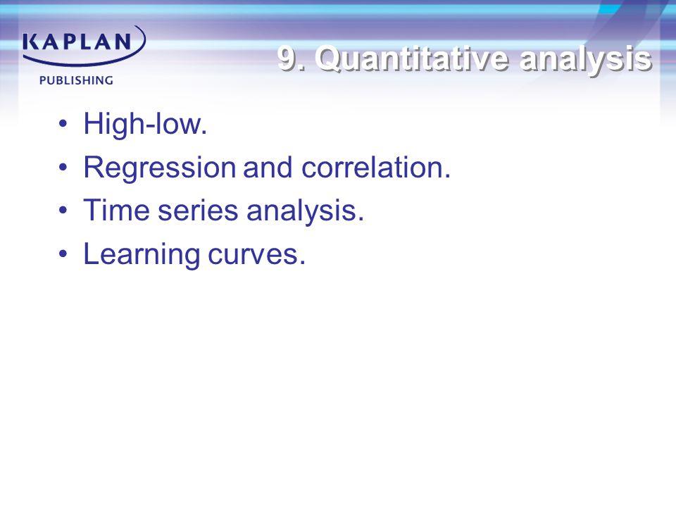9. Quantitative analysis High-low. Regression and correlation.