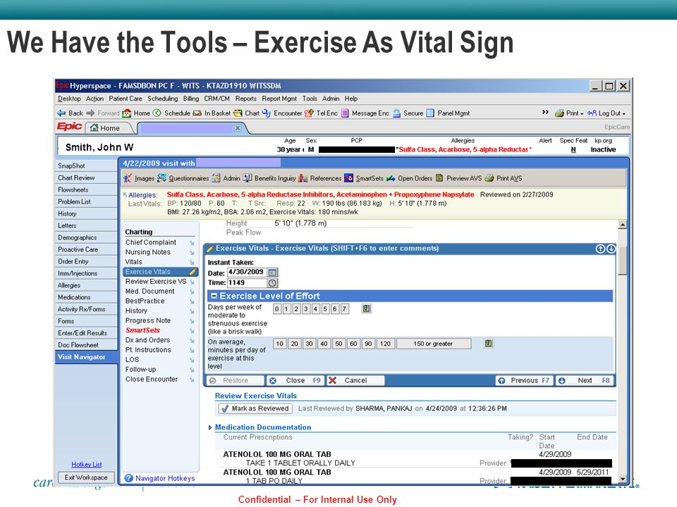 We Have the Tools – Exercise As Vital Sign Confidential – For Internal Use Only Smith, John W