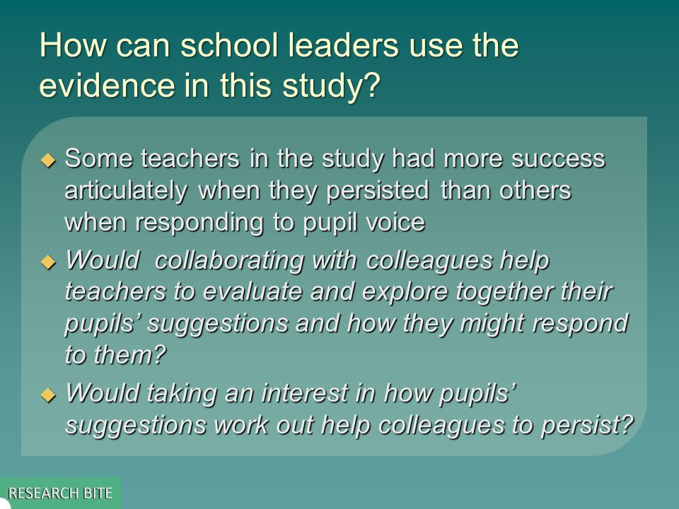 How can school leaders use the evidence in this study.