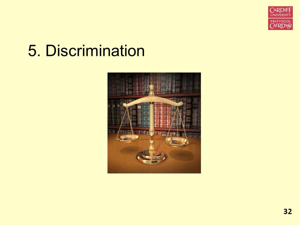 5. Discrimination 32