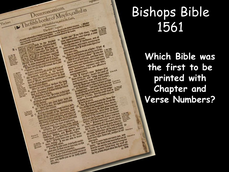 Bishops Bible 1561 Which Bible was the first to be printed with Chapter and Verse Numbers?