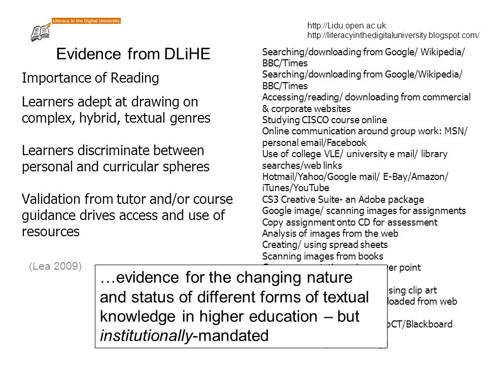 http://Lidu.open.ac.uk http://literacyinthedigitaluniversity.blogspot.com/ Learners adept at drawing on complex, hybrid, textual genres Learners discr