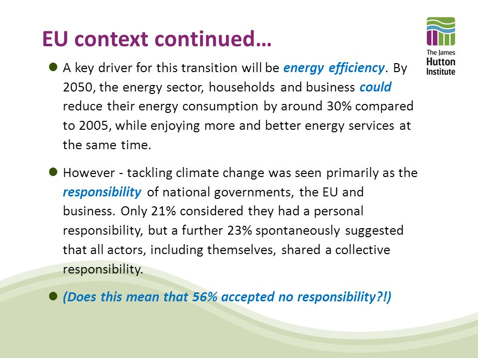 EU context continued… A key driver for this transition will be energy efficiency.