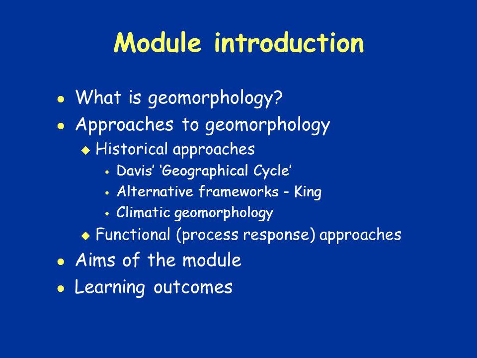 What is geomorphology? Geomorphology is scientific study of the origin of landforms.