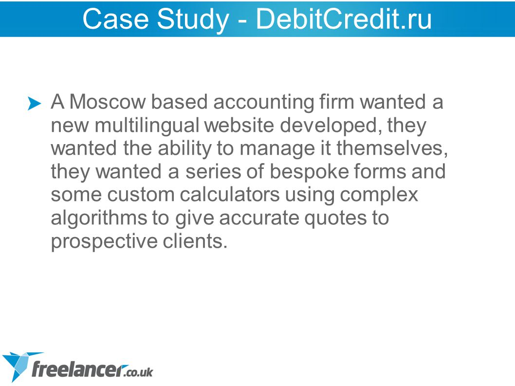 A Moscow based accounting firm wanted a new multilingual website developed, they wanted the ability to manage it themselves, they wanted a series of b