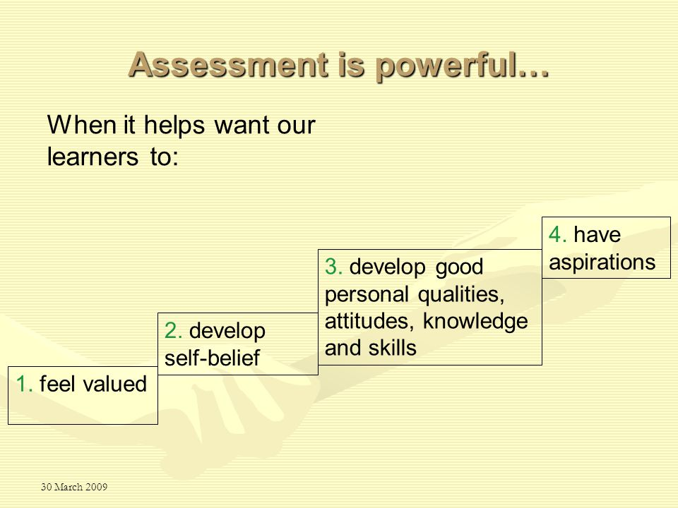 30 March 2009 3. develop good personal qualities, attitudes, knowledge and skills 2.