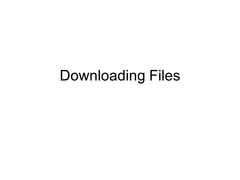 Downloading Files