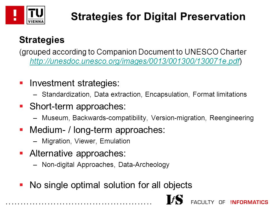 ................................................. Strategies for Digital Preservation Strategies (grouped according to Companion Document to UNESCO Ch