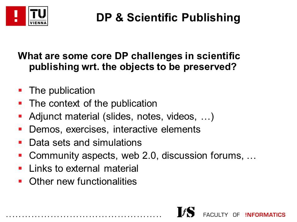 ................................................. DP & Scientific Publishing What are some core DP challenges in scientific publishing wrt. the object