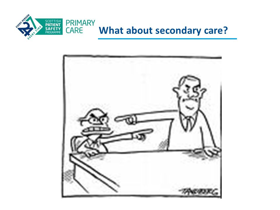 What about secondary care?