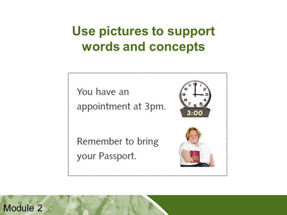 Positive Practice Positive Outcomes Use pictures to support words and concepts Module 2