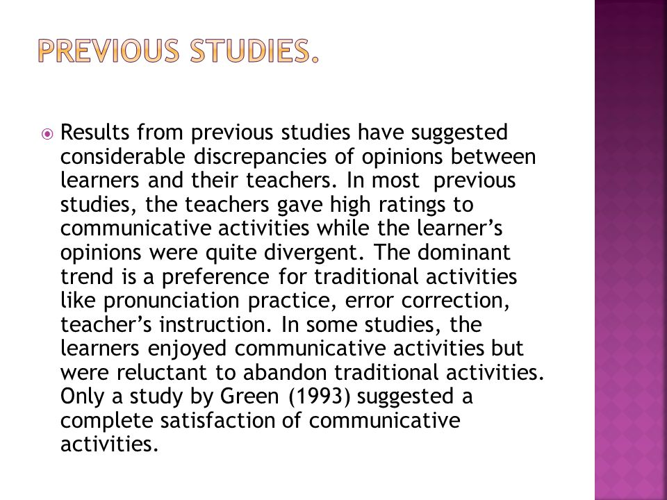  Results from previous studies have suggested considerable discrepancies of opinions between learners and their teachers.