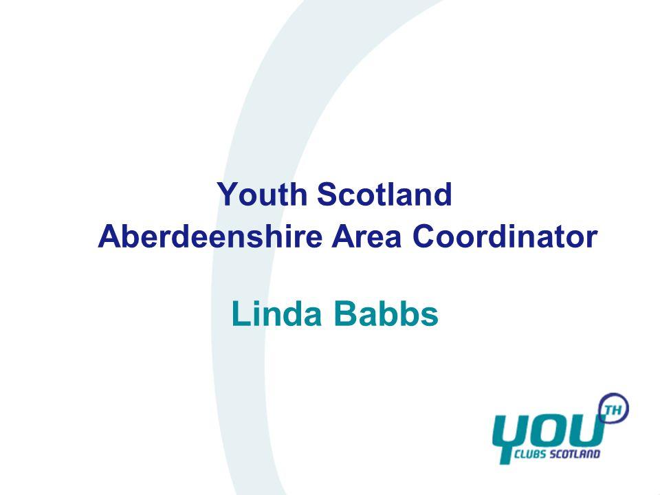 Youth Scotland Aberdeenshire Area Coordinator Linda Babbs