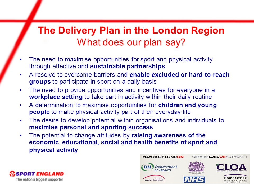 The Delivery Plan in the London Region What does our plan say.