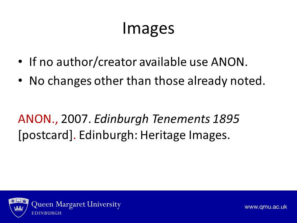 Images If no author/creator available use ANON.No changes other than those already noted.