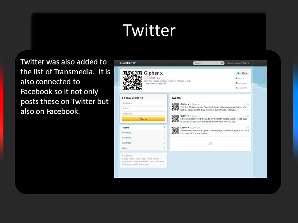 Twitter Twitter was also added to the list of Transmedia.