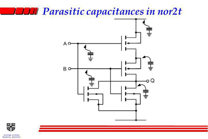 Cambridge University Engineering Department Parasitic capacitances in nor2t