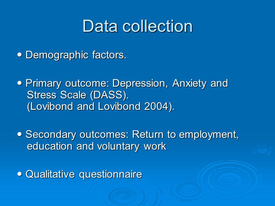 Data collection Demographic factors. Demographic factors.