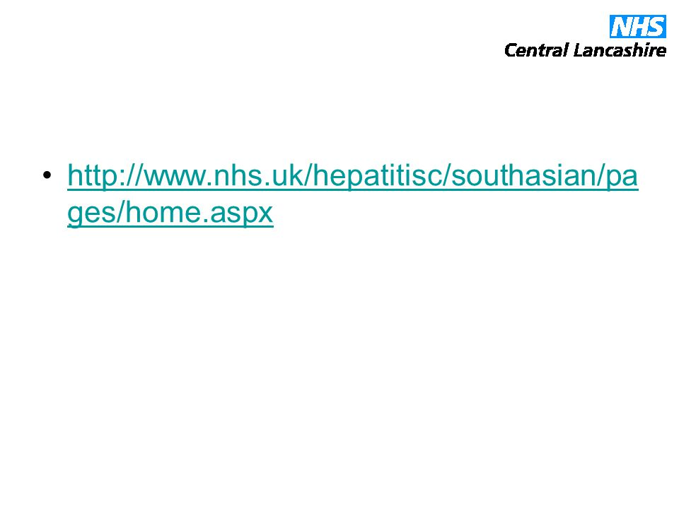 http://www.nhs.uk/hepatitisc/southasian/pa ges/home.aspxhttp://www.nhs.uk/hepatitisc/southasian/pa ges/home.aspx