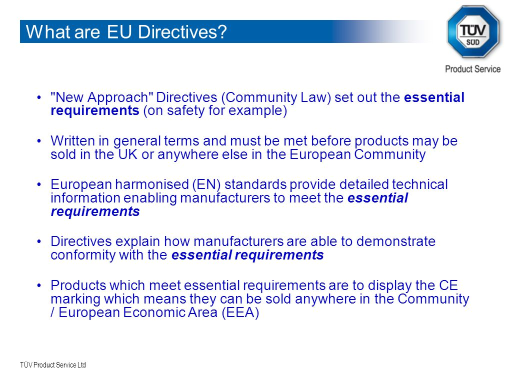 TÜV Product Service Ltd What are EU Directives?
