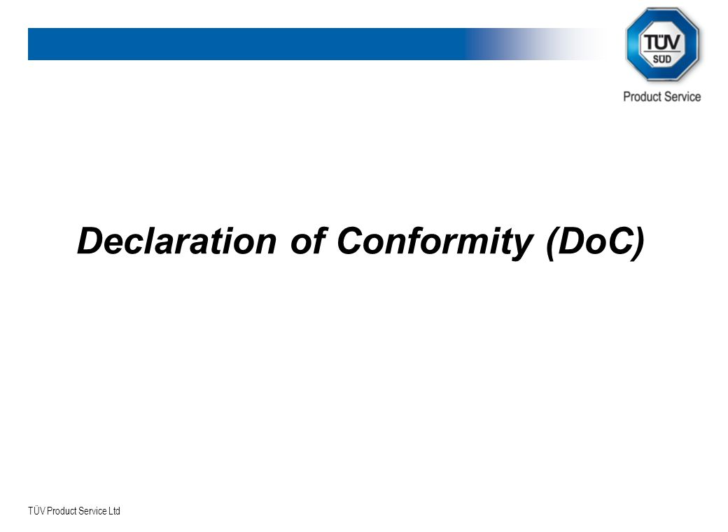 TÜV Product Service Ltd Declaration of Conformity (DoC)