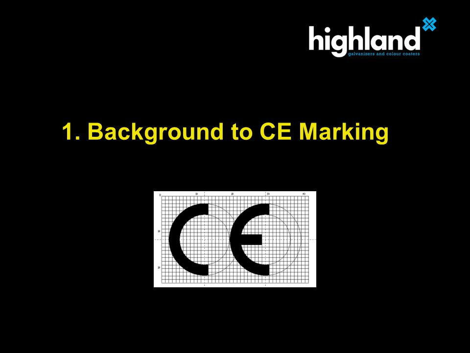 When.CE marking is mandatory from 1 st July 2014.