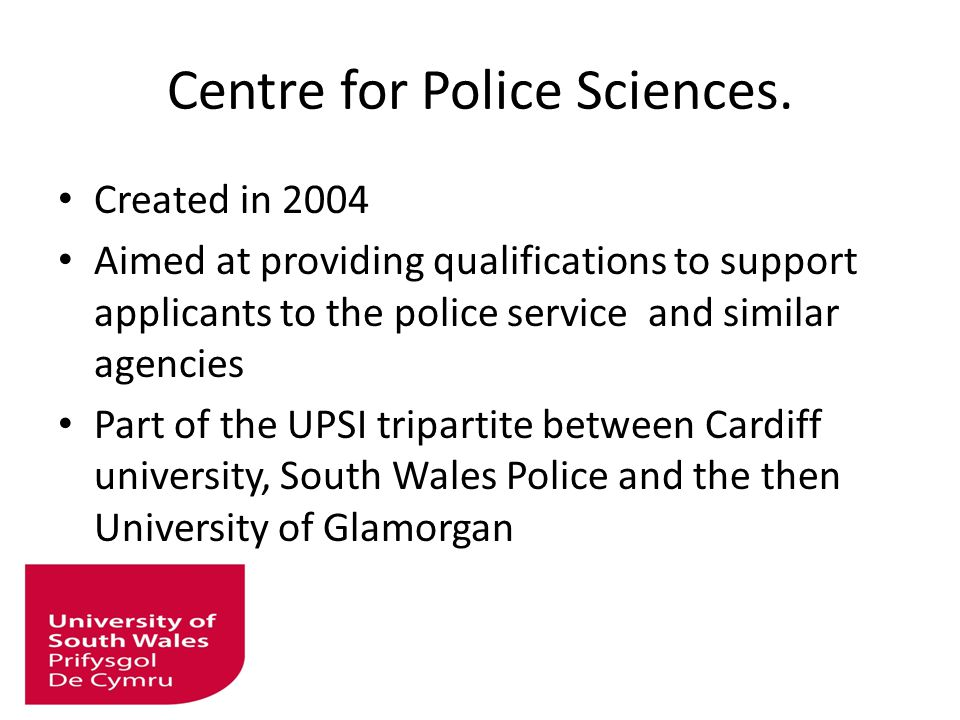 Centre for Police Sciences.