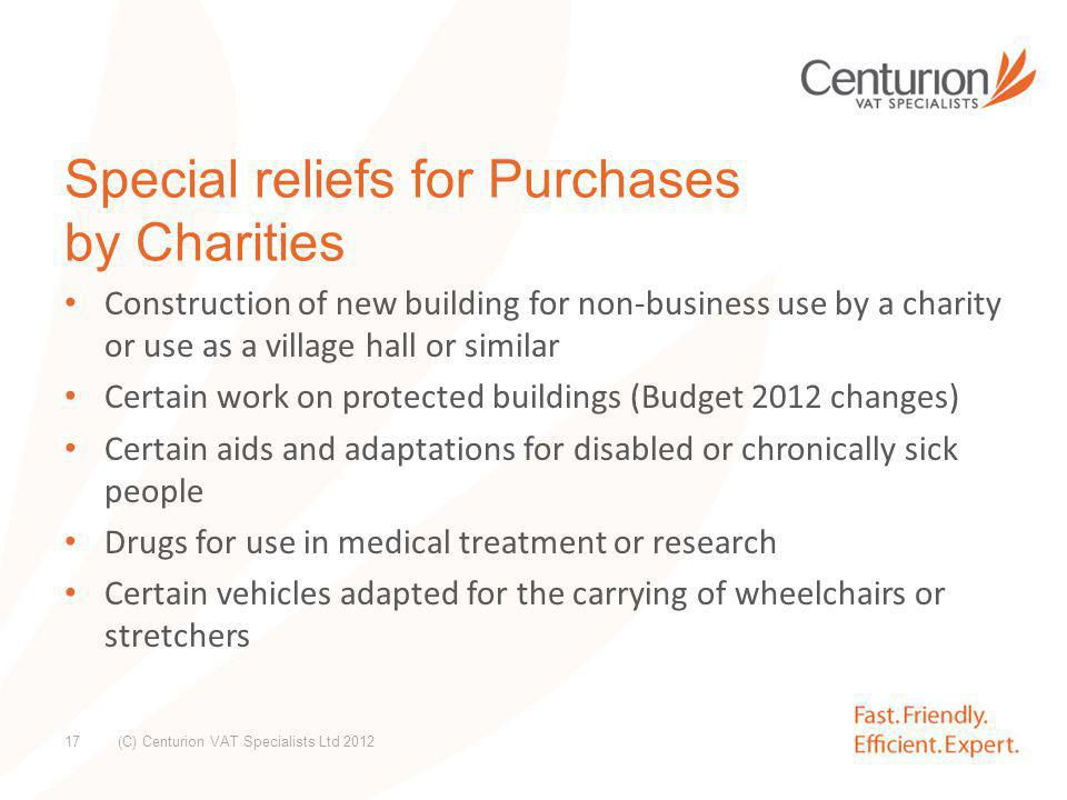 Special reliefs for Purchases by Charities cont.
