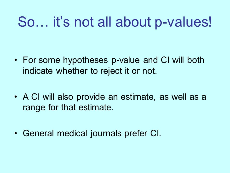 So… it's not all about p-values.