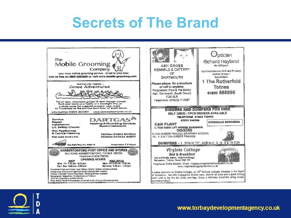 www.torbaydevelopmentagency.co.uk Secrets of The Brand