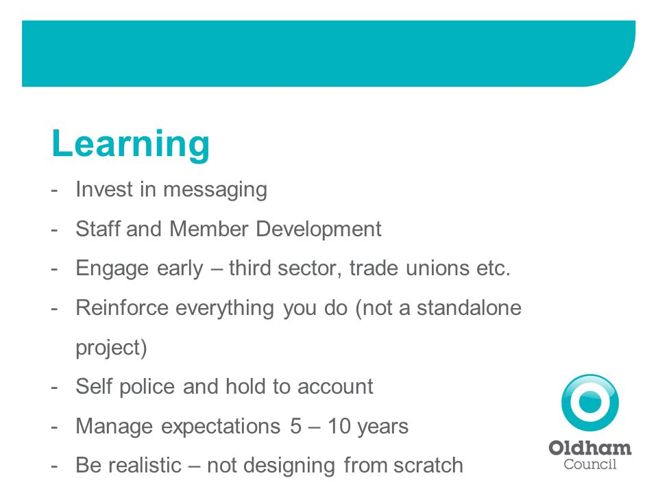 -Invest in messaging -Staff and Member Development -Engage early – third sector, trade unions etc.