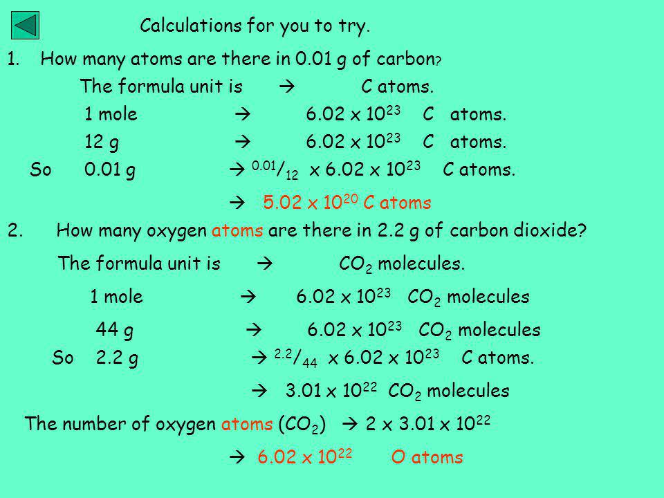 Calculations for you to try.1.How many atoms are there in 0.01 g of carbon .