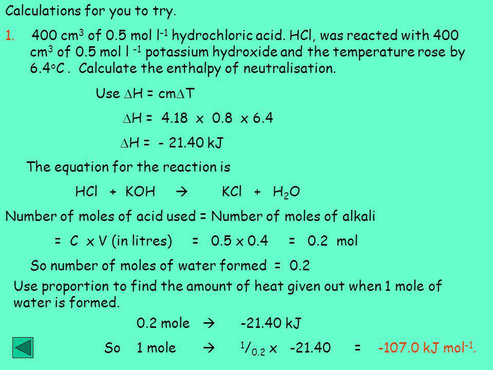 Calculations for you to try.1. 400 cm 3 of 0.5 mol l -1 hydrochloric acid.